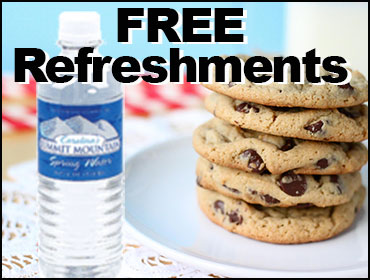 Enjoy Complimentary Refreshments while you wait. Fresh Baked Cookies & Bottled Water